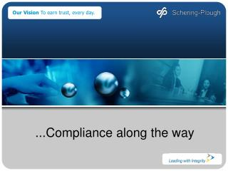 ...Compliance along the way