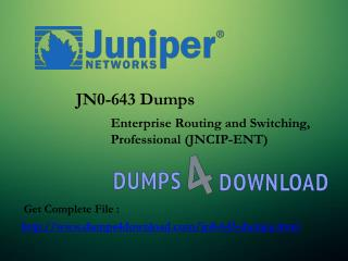Download Juniper JN0-643 Exam Dumps - Dumps4Download.com