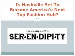 Is Nashville Set to Become America's Next Top Fashion Hub?