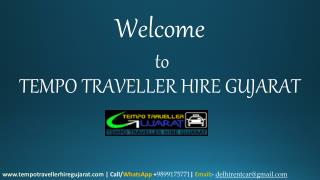 Hire The Best Tempo Traveller Gujarat Tour