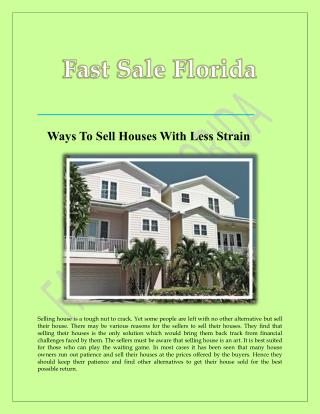 Ways To Sell Houses With Less Strain