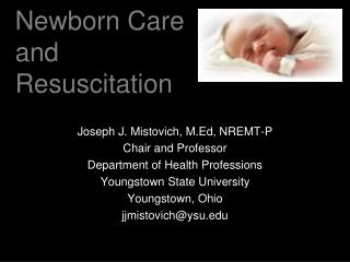 Newborn Care and Resuscitation