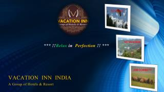 Vacation Inn India