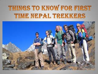 Things to Know For First Time Nepal Trekkers