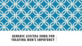 Generic Levitra 20mg for treating Men's Impotency