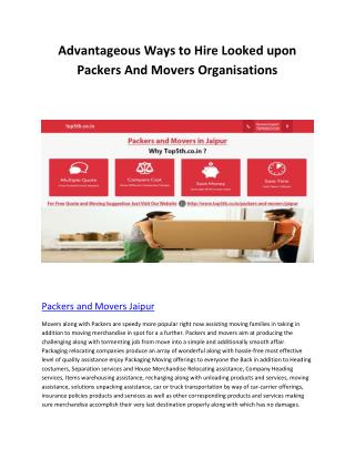 Advantageous Ways to Hire Looked upon Packers And Movers Organisations