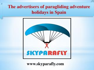 The advertisers of paragliding adventure holidays in Spain