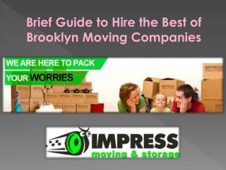 Brief Guide to Hire the Best of Brooklyn Moving Companies