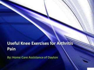 Useful Knee Exercises for Arthritis Pain