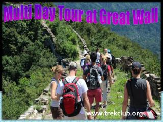 Multi Day Tour at Great Wall