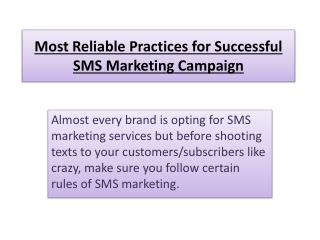 Most Reliable Practices for Successful SMS Marketing Campaign