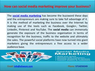 How can social media marketing improve your business?