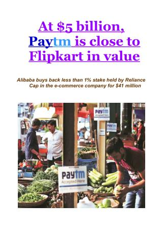 At $5 billion, Paytm is close to Flipkart in value