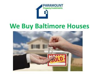 we buy Baltimore houses