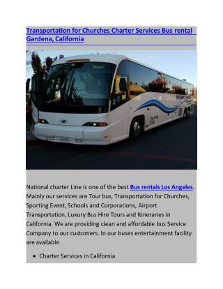 Transportation for Churches Charter Services Bus rental Gardena, California