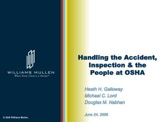 Handling the Accident, Inspection & the People at OSHA