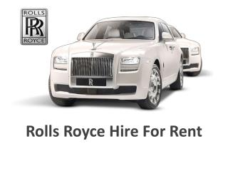 Rolls Royce Hire For Rent
