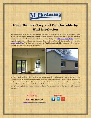 Keep Homes Cozy and Comfortable by Wall Insulation