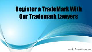 Register a Trade Mark With Our Trademark Lawyers