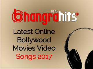 latest bollywood movies video songs