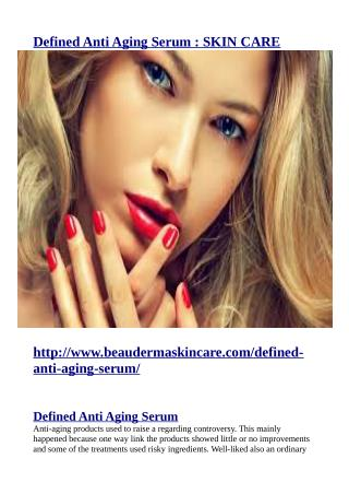 http://www.beaudermaskincare.com/defined-anti-aging-serum/