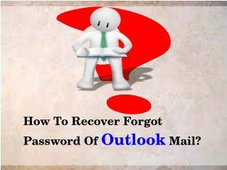 How To Recover Forgot Password Of Outlook Mail?