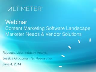 [Slides] Content Marketing Vendor Landscape: Marketer Needs & Vendor Solutions by Rebecca Lieb