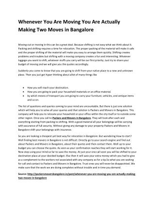 Whenever You Are Moving You Are Actually Making Two Moves in Bangalore