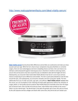 http://www.realsupplementfacts.com/ideal-vitality-serum/