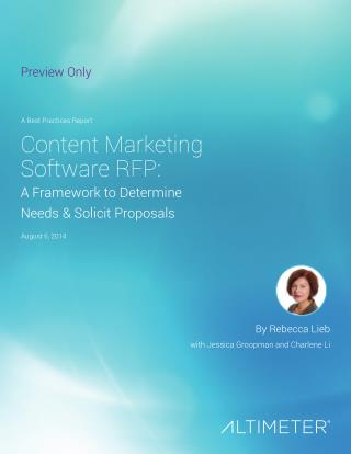 [Report] Content Marketing Software RFP: A Framework to Determine Needs & Solicit Proposals