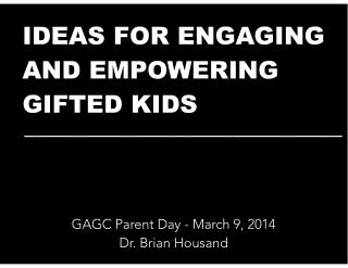 Ideas for Empowering and Engaging GIFTED KIDS
