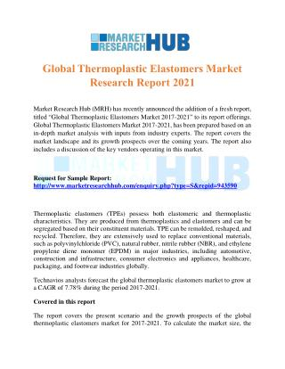 Global Thermoplastic Elastomers Market Research Report 2021