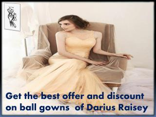 The best bridal dresses offer by Darius Raisey