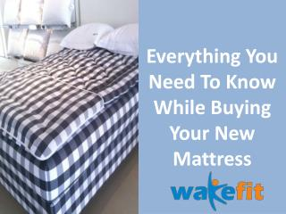 Everything You Need To Know While Buying Your New Mattress