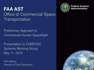 FAA AST Office of Commercial Space Transportation
