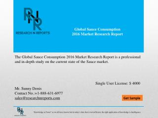 Global Sauce Consumption Analysis & Forecast to 2021