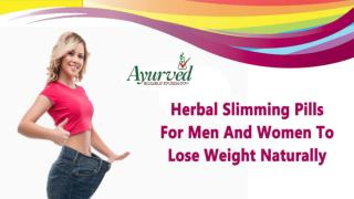 Herbal Slimming Pills For Men And Women To Lose Weight Naturally