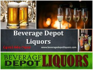 Best Liquor Store in MD | Call now (410) 661-7922