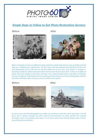 Simple Steps to Follow to Get Photo Restoration Services