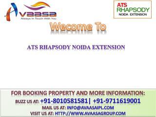 ATS Rhapsody @# 91-9711619001 #@ 2 & 3 BHK Falts Noida