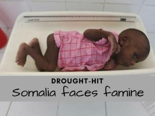 Drought-hit Somalia faces famine