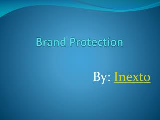 Brand protection and its services – Inexto