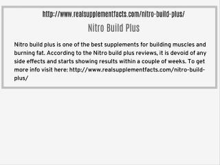 http://www.realsupplementfacts.com/nitro-build-plus/