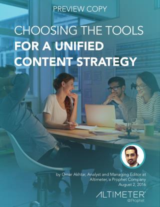 [NEW RESEARCH] Choosing The Tools for A Unified Content Strategy