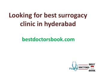 Looking for best surrogacy clinic in hyderabad or Surrogacy Centres In Hyderabad