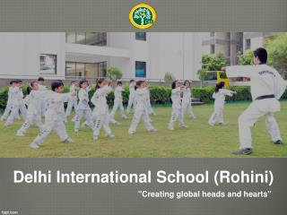 Best School Rohini | Primary & Senior Secondary school - DIS Rohini sec 3