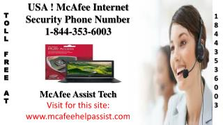 McAfee Antivirus Internet Security! Contact 1*844*353*6003