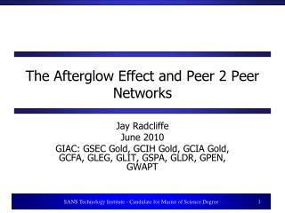 The Afterglow Effect and Peer 2 Peer Networks