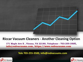 Riccar Vacuum Cleaners - Another Cleaning Option
