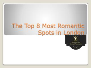 The Top 8 Most Romantic Spots in London